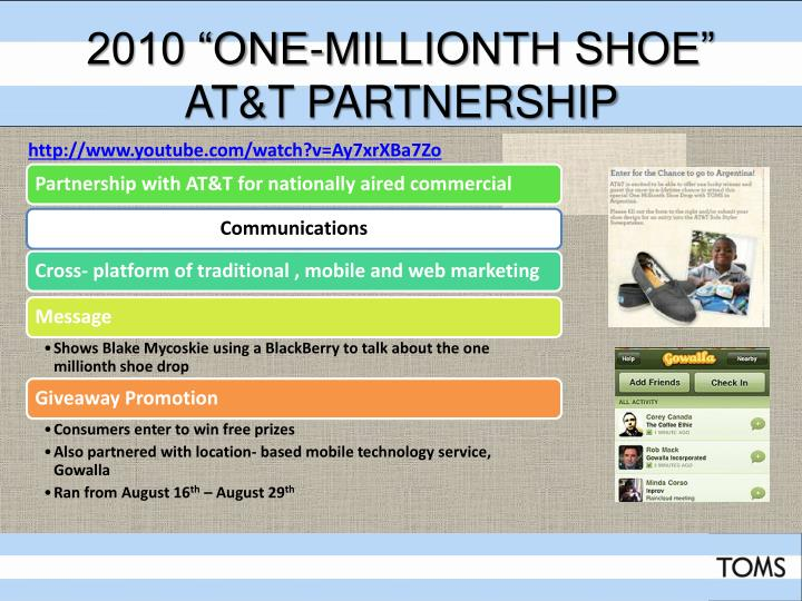 "2010 ""One-Millionth Shoe"" AT&T Partnership"