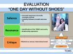 evaluation one day without shoes