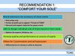 recommendation 1 comfort your sole