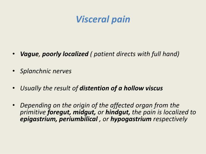 Visceral pain