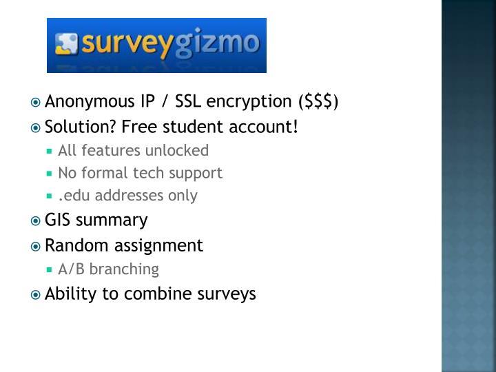 Anonymous IP / SSL encryption ($$$)