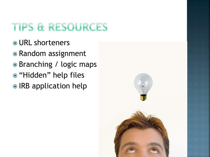 Tips & Resources
