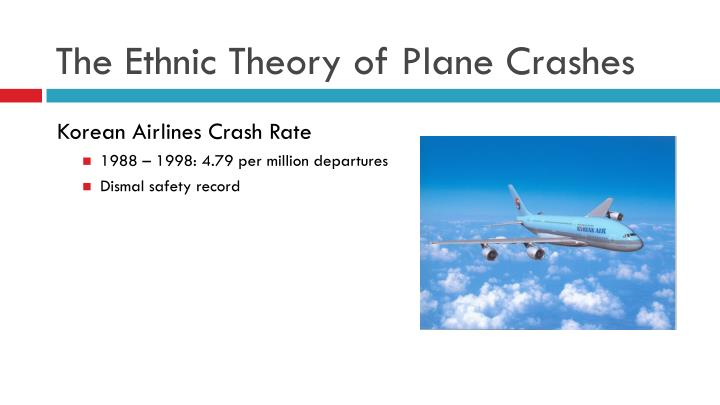 The Ethnic Theory of Plane Crashes