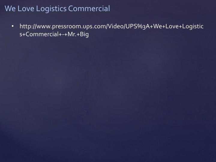 We Love Logistics Commercial