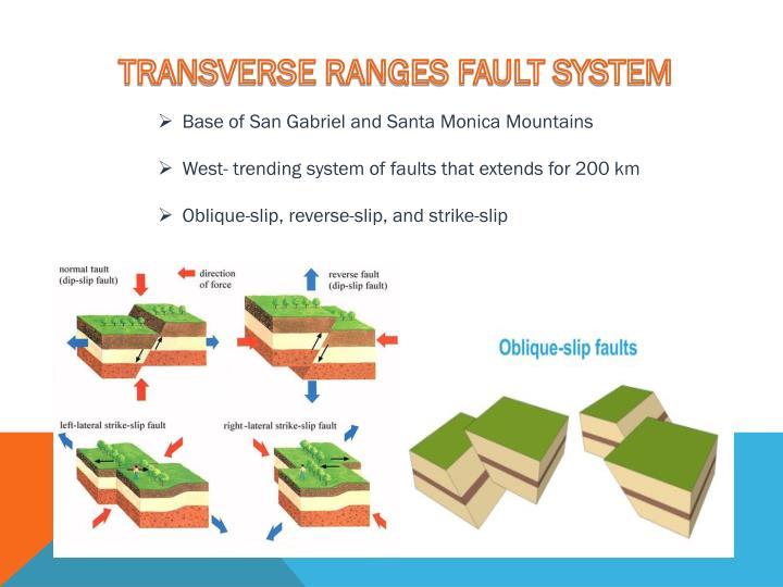 TRANSVERSE RANGES FAULT SYSTEM