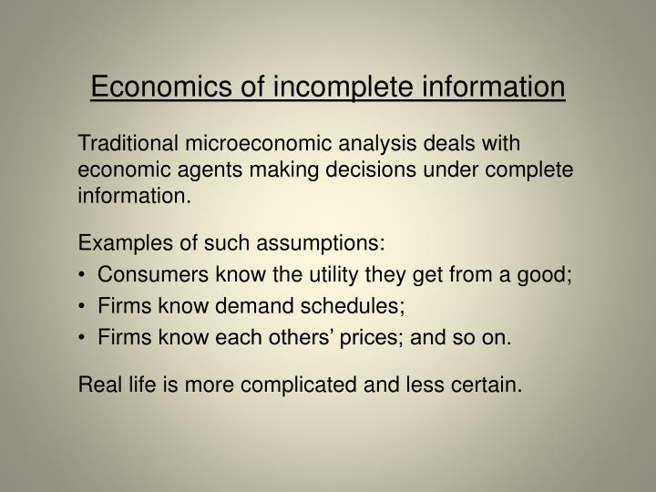 Economics of incomplete information