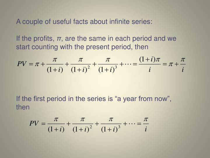 A couple of useful facts about infinite series:
