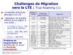 challenges de migration vers la lte true roaming 1