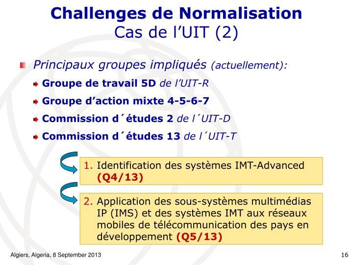 Challenges de Normalisation