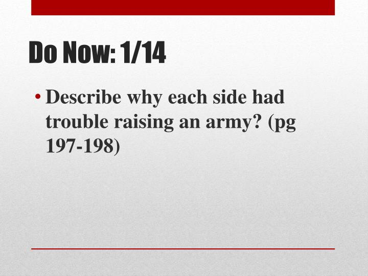 Describe why each side had trouble raising an army? (pg 197-198)