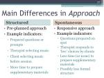 main differences in approach