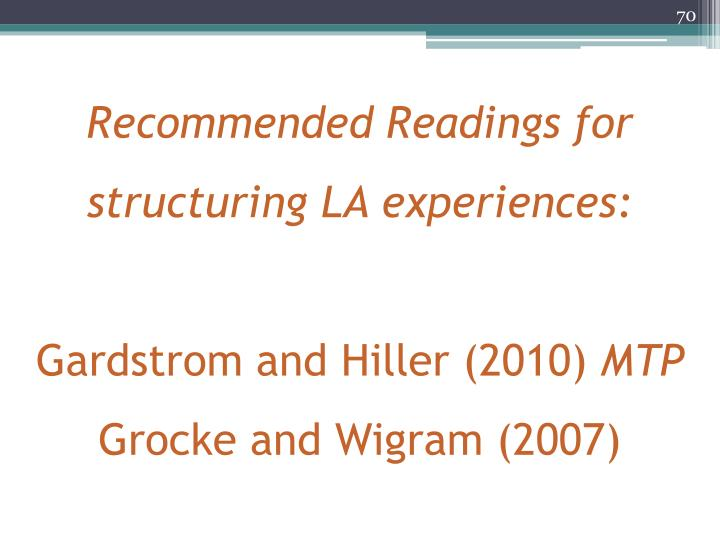 Recommended Readings for structuring LA experiences: