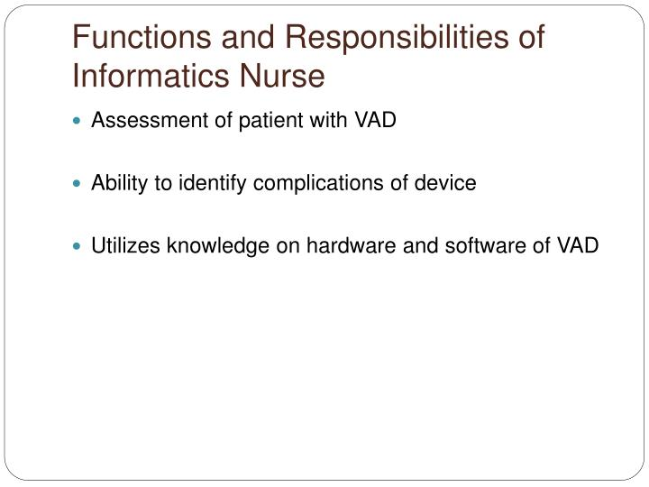 Functions and Responsibilities of Informatics Nurse