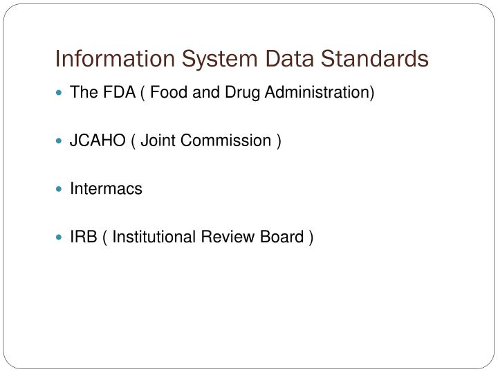 Information System Data Standards