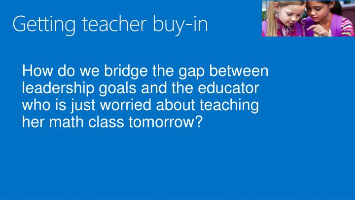 Getting teacher buy-in