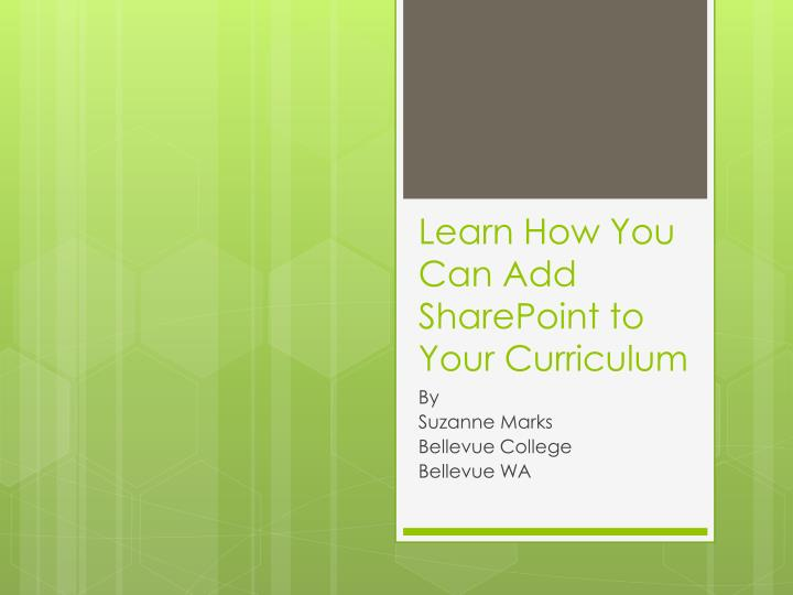 learn how you can add sharepoint to your curriculum