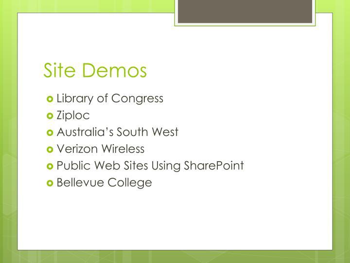Site Demos