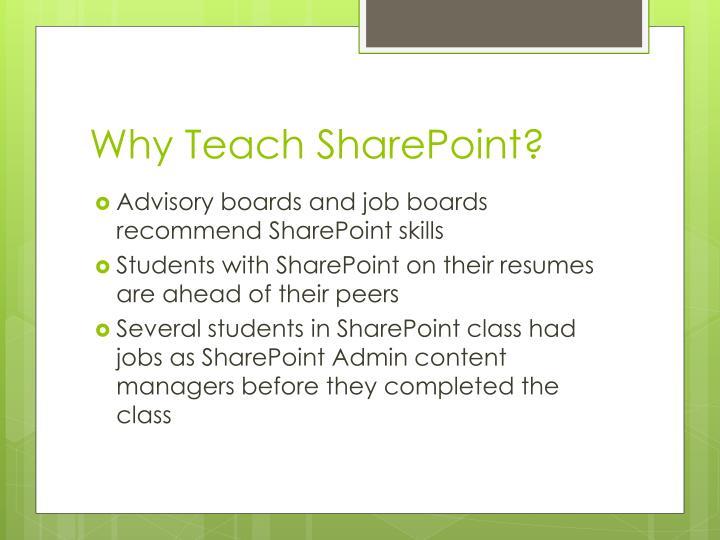 Why Teach SharePoint?