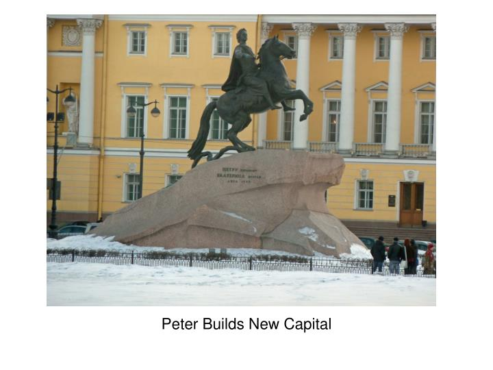 Peter Builds New Capital