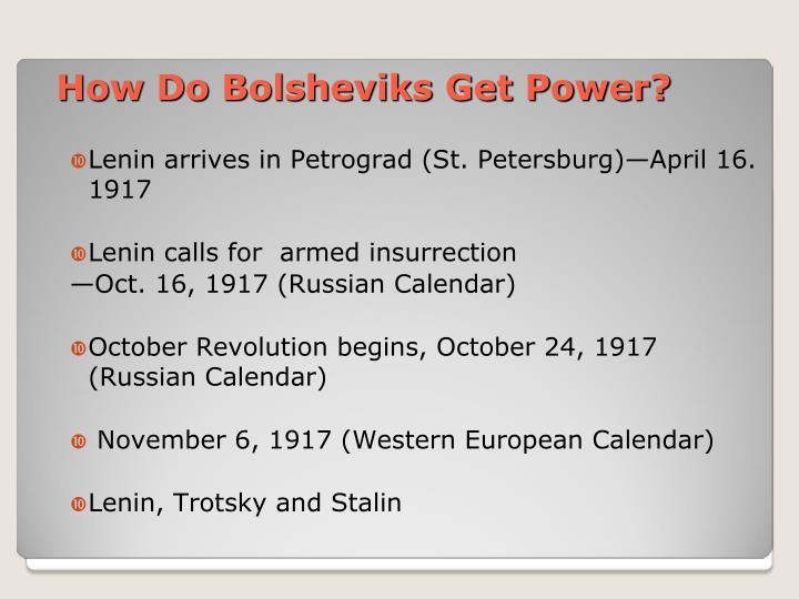 How Do Bolsheviks Get Power?