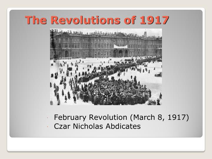 The Revolutions of 1917