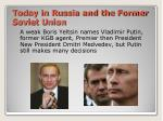 today in russia and the former soviet union