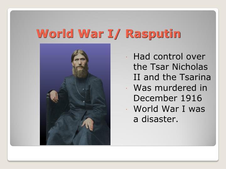 World War I/ Rasputin