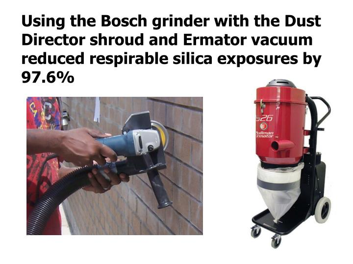 Using the Bosch grinder with the Dust Director shroud and
