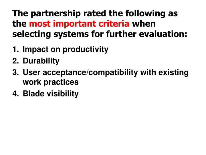 The partnership rated the following as the