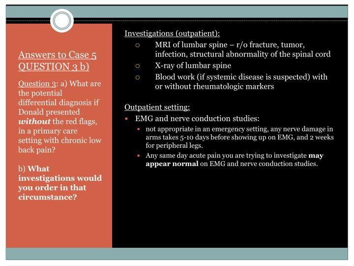 Investigations (outpatient):