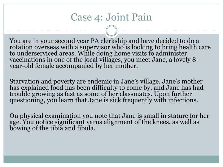 Case 4: Joint Pain