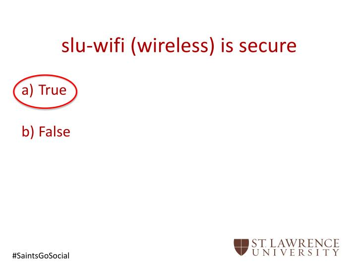 slu-wifi (wireless) is secure