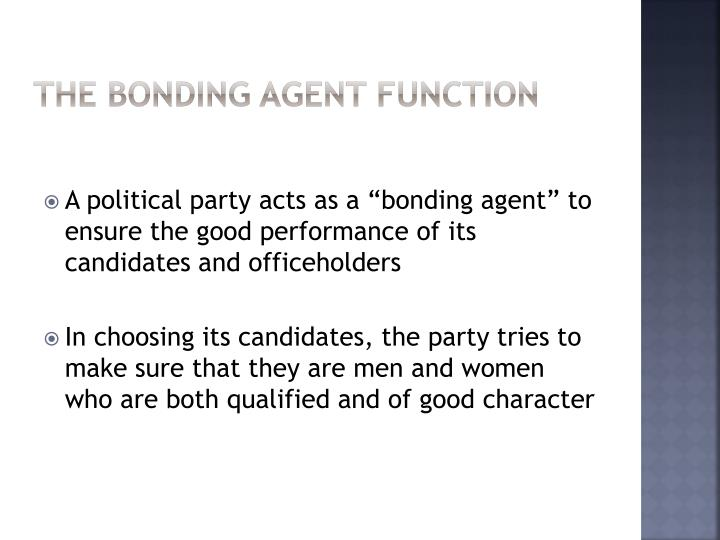 The bonding agent function