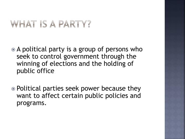 What is a party?