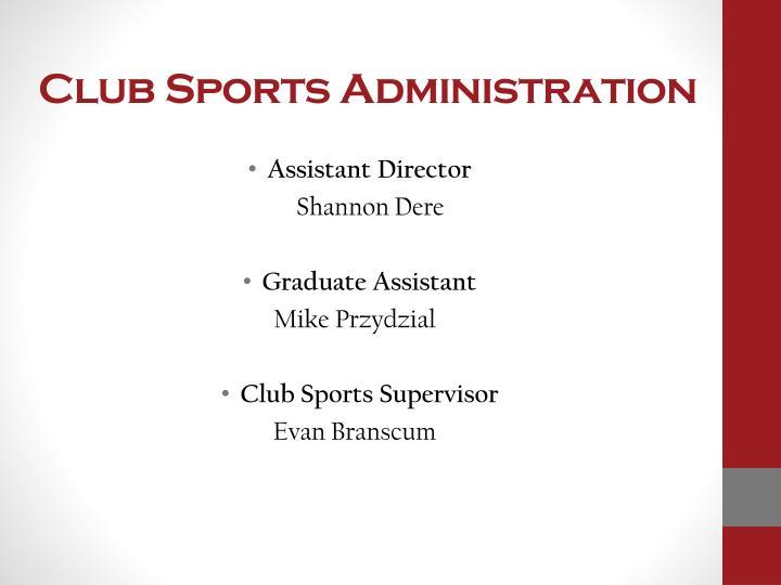 Club Sports Administration