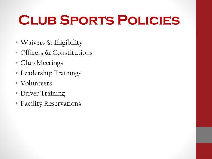 Club Sports Policies