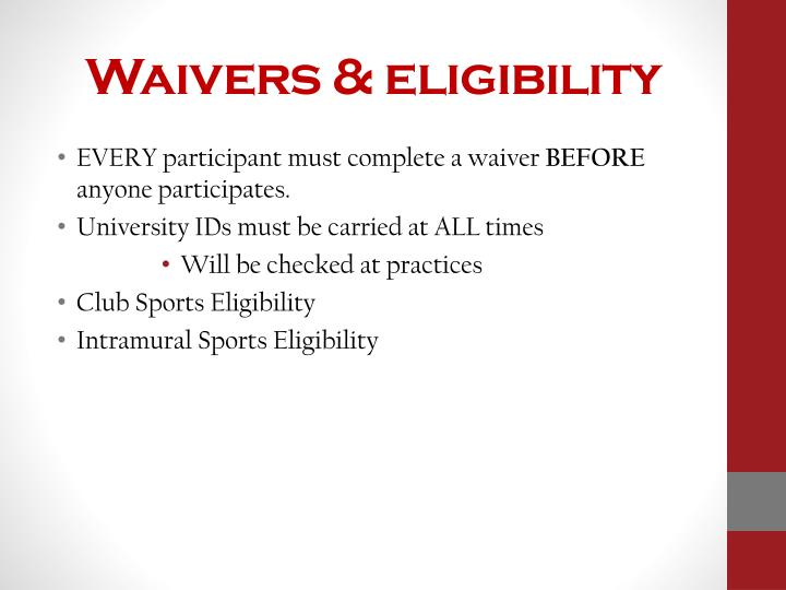 Waivers & eligibility
