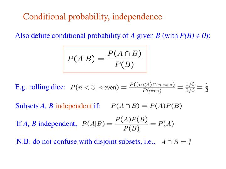 Conditional probability, independence