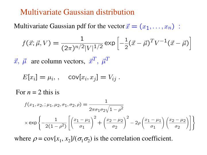 Multivariate Gaussian distribution