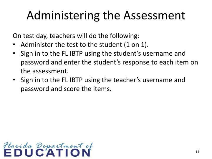 Administering the Assessment