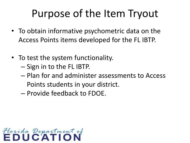 Purpose of the Item Tryout