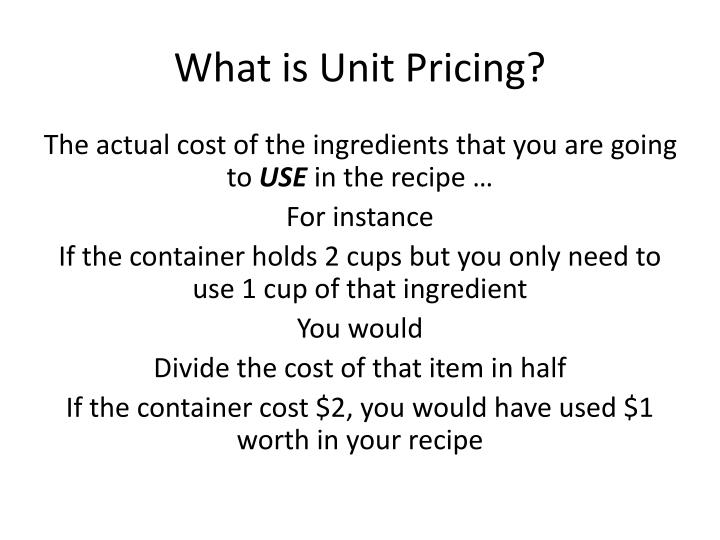 What is unit pricing