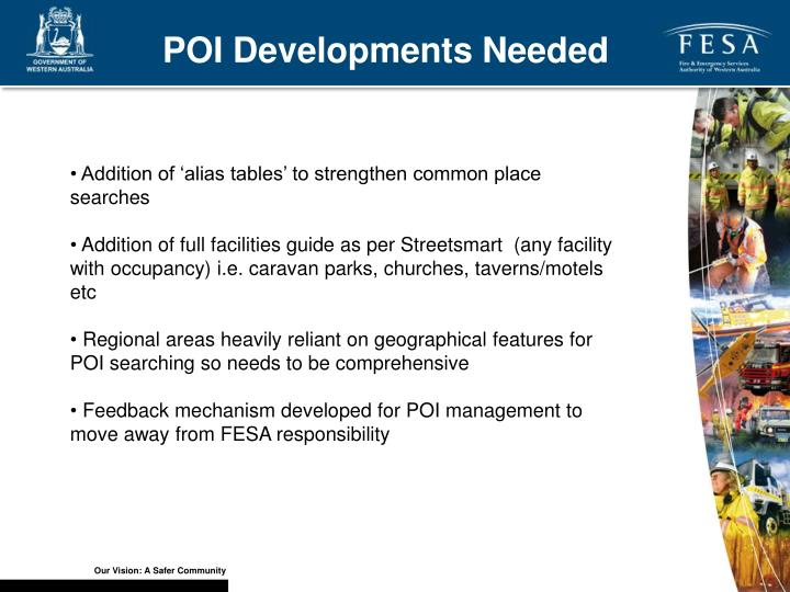 POI Developments Needed