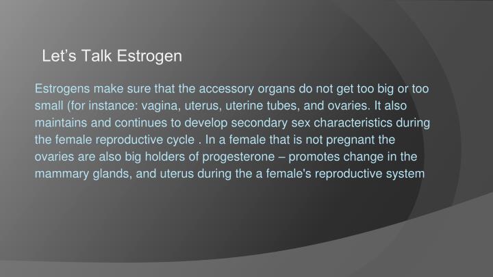 Let's Talk Estrogen