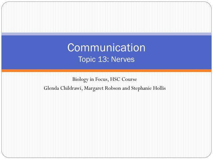 Communication topic 13 nerves