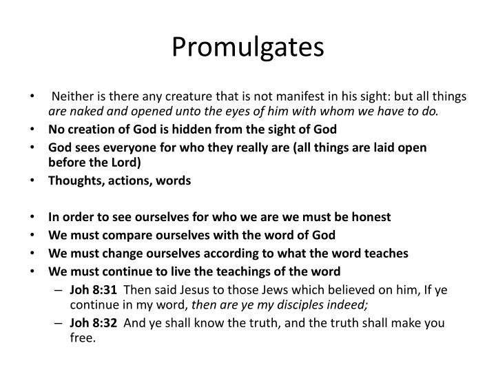 Promulgates