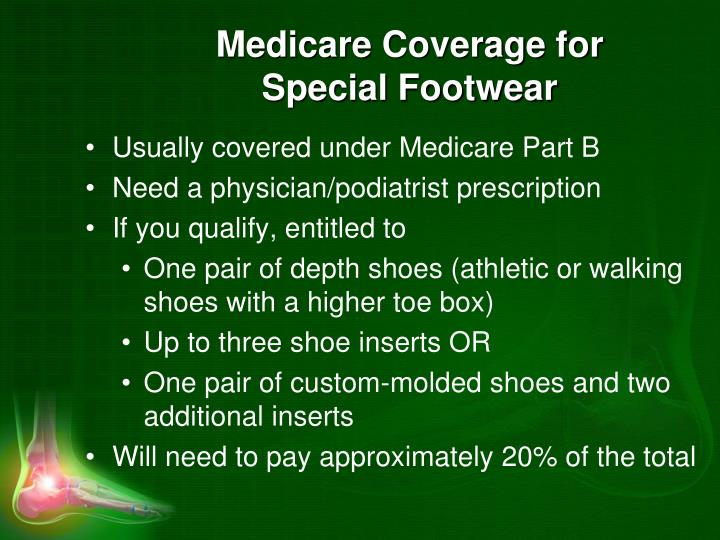 Medicare Coverage for Special Footwear