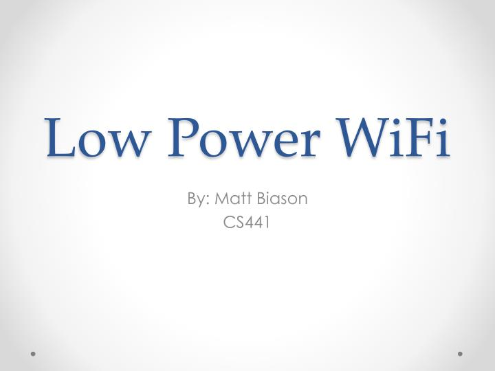 Low power wifi