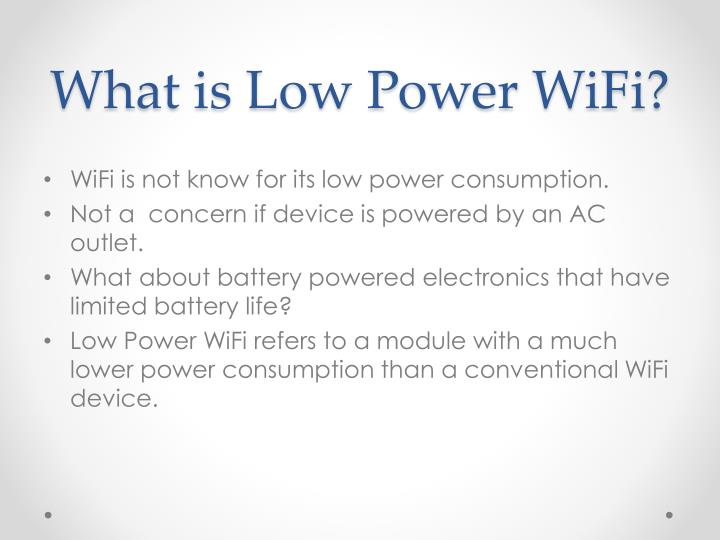 What is Low Power