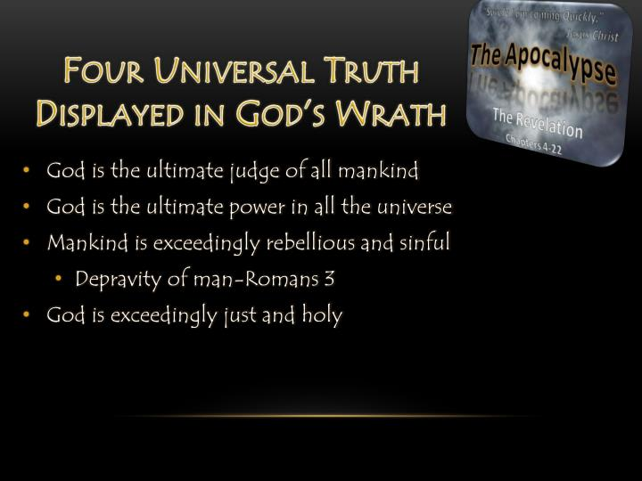 Four Universal Truth Displayed in God's Wrath